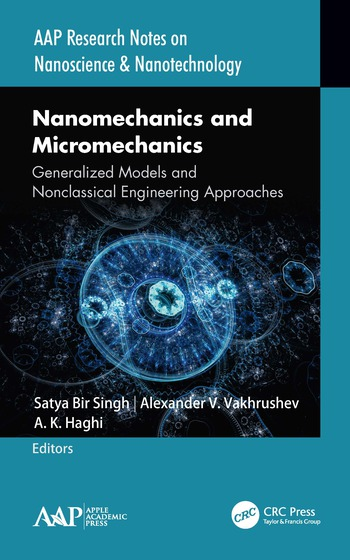 Nanomechanics and Micromechanics Generalized Models and Nonclassical Engineering Approaches book cover