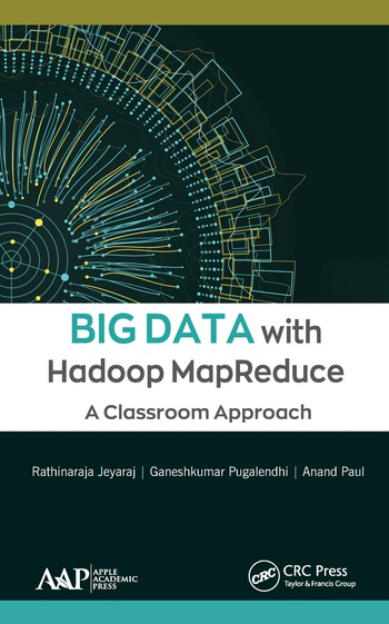 Big Data with Hadoop MapReduce A Classroom Approach book cover
