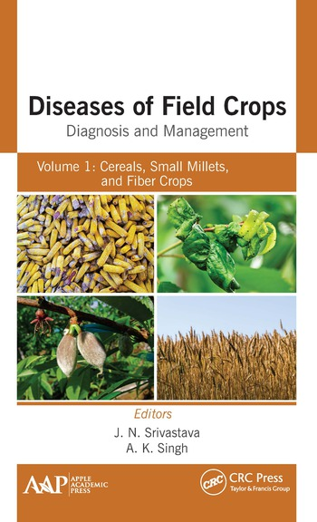 Diseases of Field Crops Diagnosis and Management Volume 1: Cereals, Small Millets, and Fiber Crops book cover