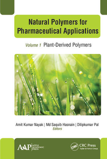 Natural Polymers for Pharmaceutical Applications Volume 1: Plant-Derived Polymers book cover