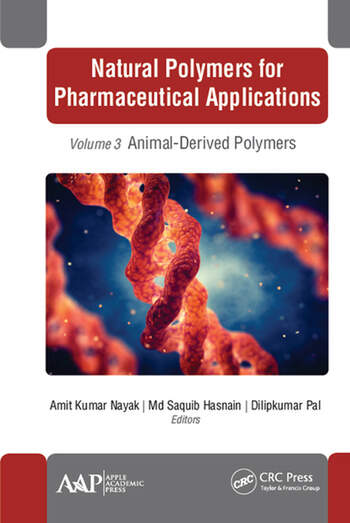Natural Polymers for Pharmaceutical Applications Volume 3: Animal-Derived Polymers book cover