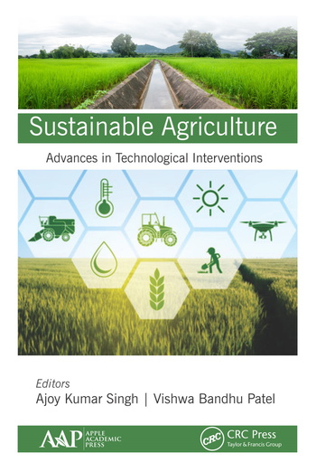 Sustainable Agriculture Advances in Technological Interventions book cover