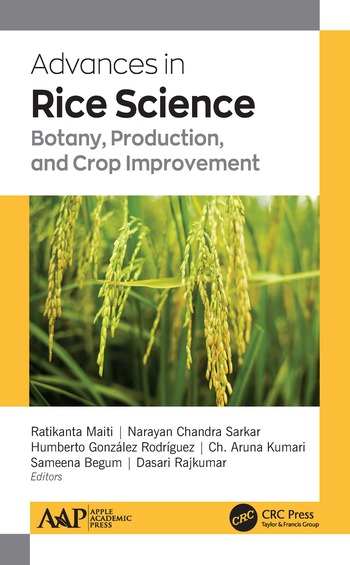 Advances in Rice Science Botany, Production, and Crop Improvement book cover