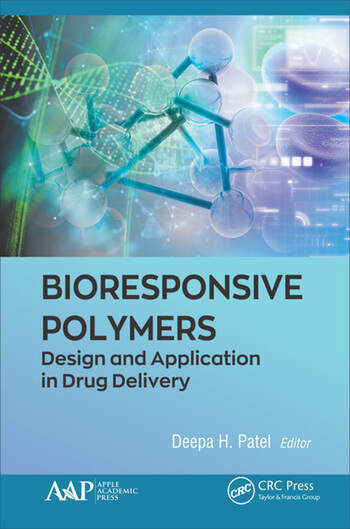 Bioresponsive Polymers Design and Application in Drug Delivery book cover
