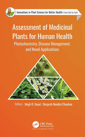 Assessment of Medicinal Plants for Human Health Phytochemistry, Disease Management, and Novel Applications book cover