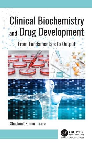 Clinical Biochemistry and Drug Development From Fundamentals to Output book cover