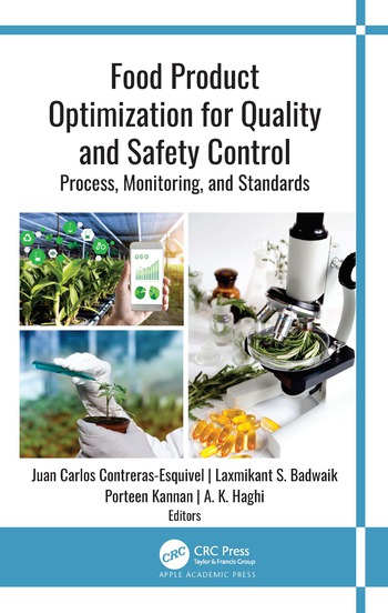 Food Product Optimization for Quality and Safety Control Process, Monitoring, and Standards book cover