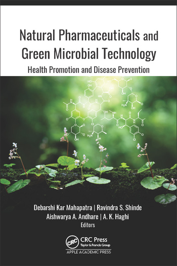 Natural Pharmaceuticals and Green Microbial Technology Health Promotion and Disease Prevention book cover