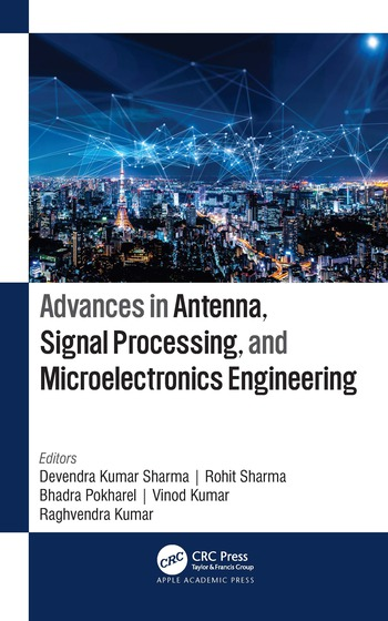 Advances in Antenna, Signal Processing, and Microelectronics Engineering book cover