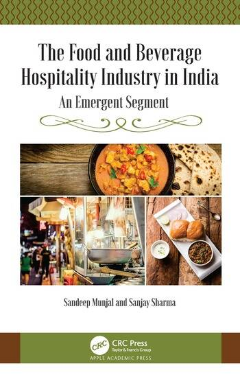 The Food and Beverage Hospitality Industry in India An Emergent Segment book cover