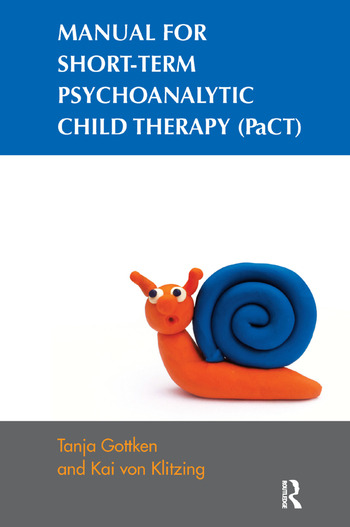 Manual for Short-term Psychoanalytic Child Therapy (PaCT) book cover