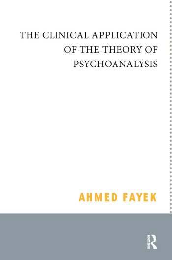 The Clinical Application of the Theory of Psychoanalysis book cover
