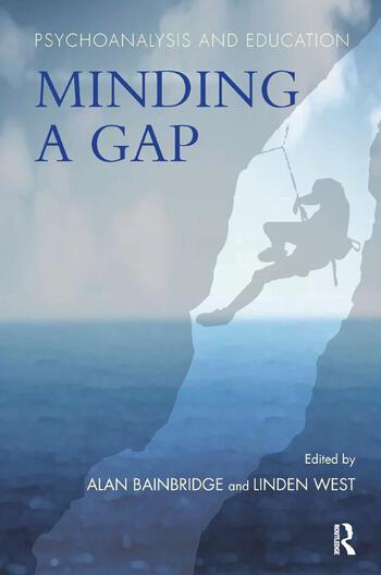 Psychoanalysis and Education Minding a Gap book cover
