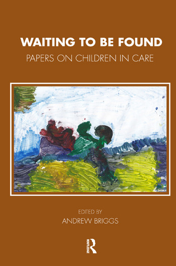 Waiting To Be Found Papers on Children in Care book cover