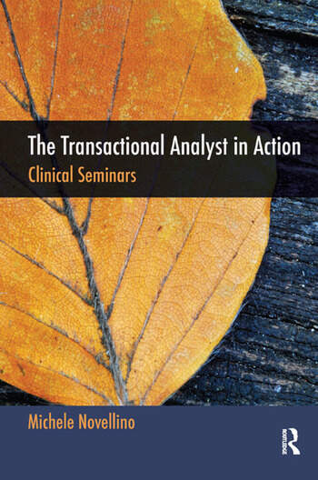The Transactional Analyst in Action Clinical Seminars book cover