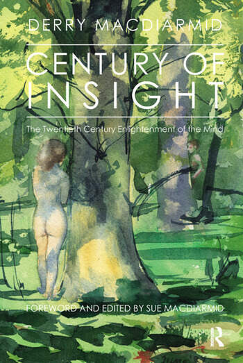 Century of Insight The Twentieth Century Enlightenment of the Mind book cover
