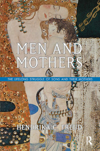 Men and Mothers The Lifelong Struggle of Sons and Their Mothers book cover