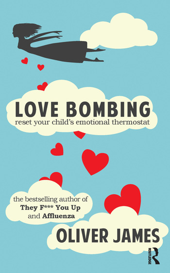 Love Bombing Reset Your Child's Emotional Thermostat book cover