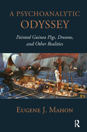 A Psychoanalytic Odyssey Painted Guinea Pigs, Dreams, and Other Realities book cover