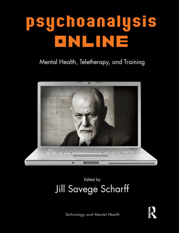 Psychoanalysis Online Mental Health, Teletherapy, and Training book cover