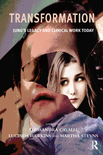 Transformation Jung's Legacy and Clinical Work Today book cover