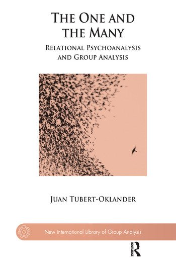 The One and the Many Relational Psychoanalysis and Group Analysis book cover