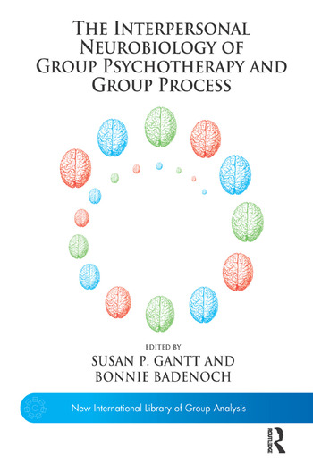 The Interpersonal Neurobiology of Group Psychotherapy and Group Process book cover
