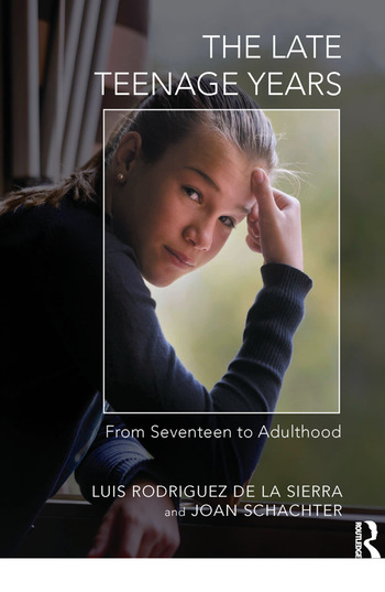 The Late Teenage Years From Seventeen to Adulthood book cover