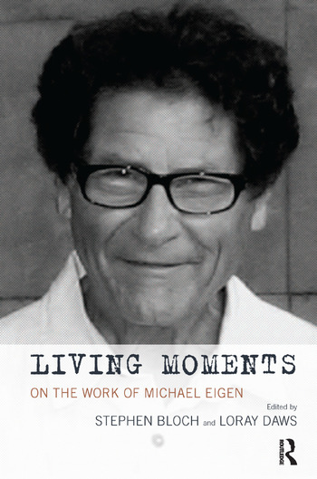 Living Moments On the Work of Michael Eigen book cover
