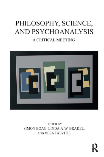 Philosophy, Science, and Psychoanalysis A Critical Meeting book cover