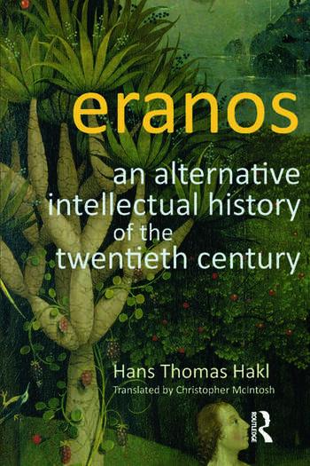 Eranos An Alternative Intellectual History of the Twentieth Century book cover