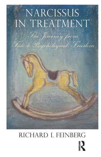 Narcissus in Treatment The Journey from Fate to Psychological Freedom book cover