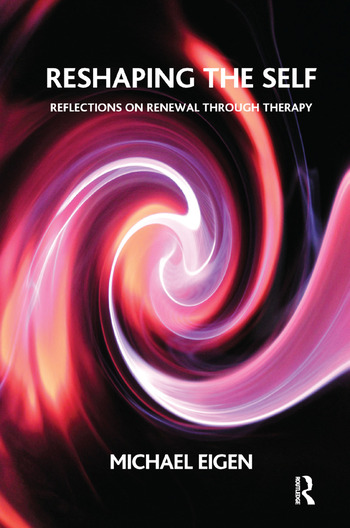 Reshaping the Self Reflections on Renewal Through Therapy book cover