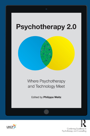 Psychotherapy 2.0 Where Psychotherapy and Technology Meet book cover