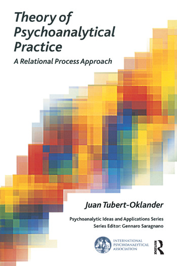 Theory of Psychoanalytical Practice A Relational Process Approach book cover