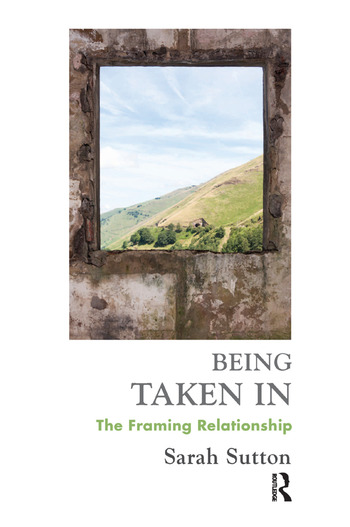 Being Taken In The Framing Relationship book cover