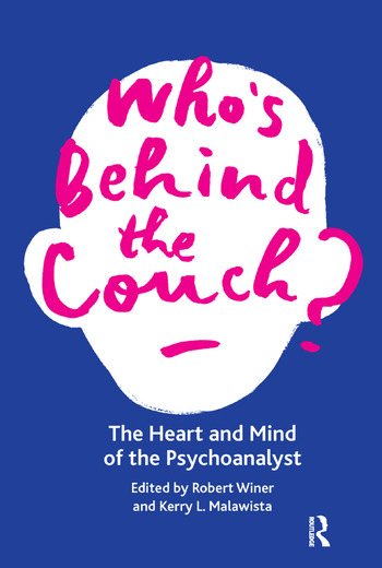 Who's Behind the Couch? The Heart and Mind of the Psychoanalyst book cover
