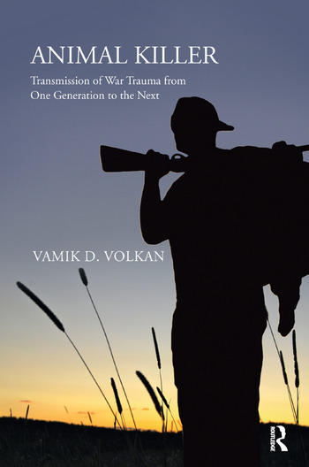 Animal Killer Transmission of War Trauma From One Generation to the Next book cover
