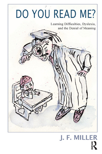 Do You Read Me? Learning Difficulties, Dyslexia and the Denial of Meaning book cover