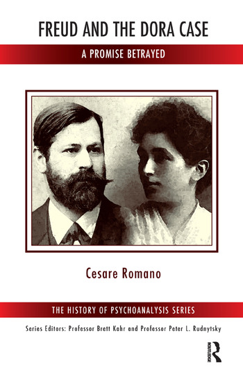 Freud and the Dora Case A Promise Betrayed book cover