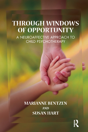 Through Windows of Opportunity A Neuroaffective Approach to Child Psychotherapy book cover