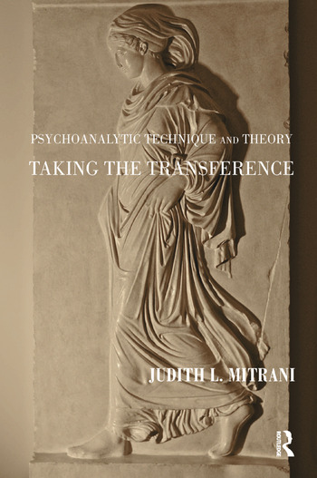 Psychoanalytic Technique and Theory Taking the Transference book cover