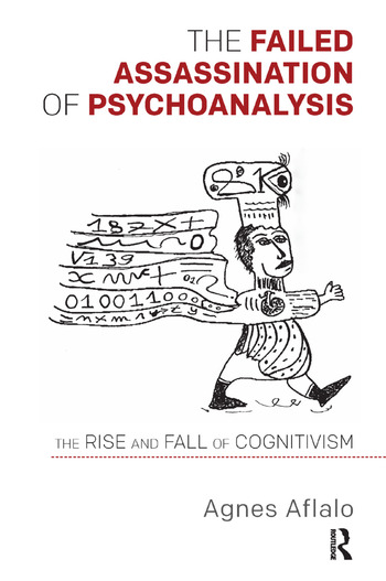 The Failed Assassination of Psychoanalysis The Rise and Fall of Cognitivism book cover