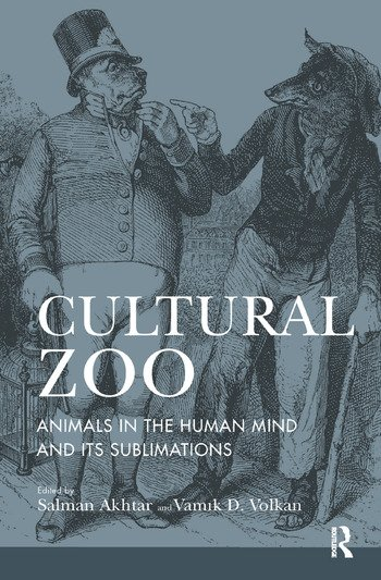 Cultural Zoo Animals in the Human Mind and its Sublimation book cover