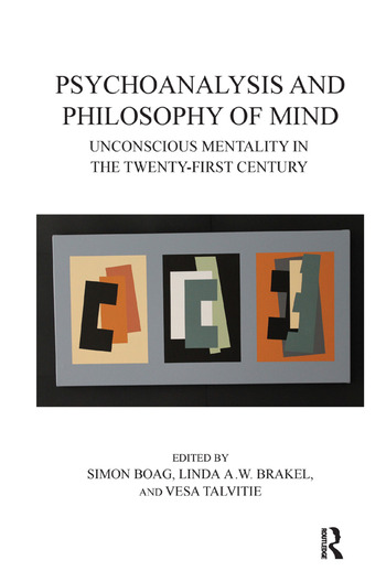 Psychoanalysis and Philosophy of Mind Unconscious Mentality in the Twenty-first Century book cover