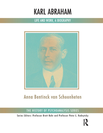 Karl Abraham Life and Work, a Biography book cover