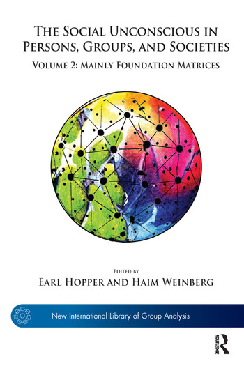 The Social Unconscious in Persons, Groups, and Societies Volume 2: Mainly Foundation Matrices book cover