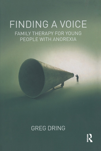 Finding a Voice Family Therapy for Young People with Anorexia book cover