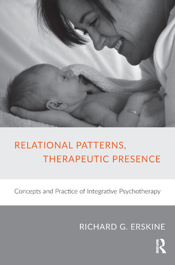 Relational Patterns, Therapeutic Presence Concepts and Practice of Integrative Psychotherapy book cover