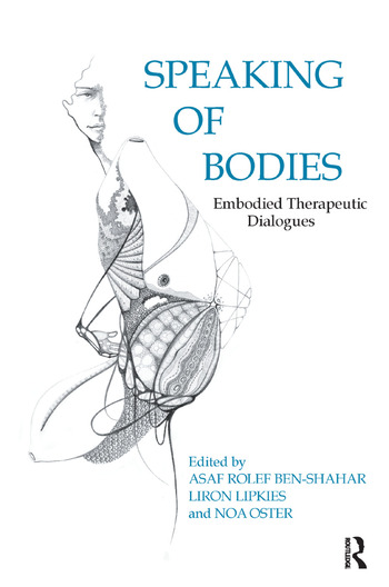 Speaking of Bodies Embodied Therapeutic Dialogues book cover